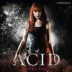 ACID | Emma Pass