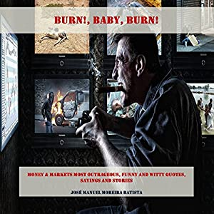 Burn, Baby, Burn! Audiobook