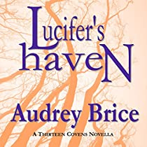 LUCIFER'S HAVEN: FOURTEEN TALES OF THIRTEEN COVENS, BOOK 3
