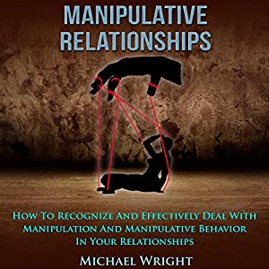 Manipulative Relationships Audiobook