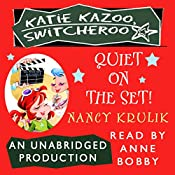 Katie Kazoo, Switcheroo #10: Quiet on the Set! | Nancy Krulik