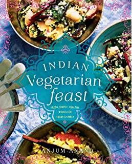 Indian food made easy anjum anand 9781849491297 amazon books indian vegetarian feast fresh simple healthy dishes for todays family forumfinder Choice Image