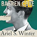 Barren Cove: A Novel | Ariel S. Winter