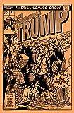 The Unquotable Trump #1 Comic Book