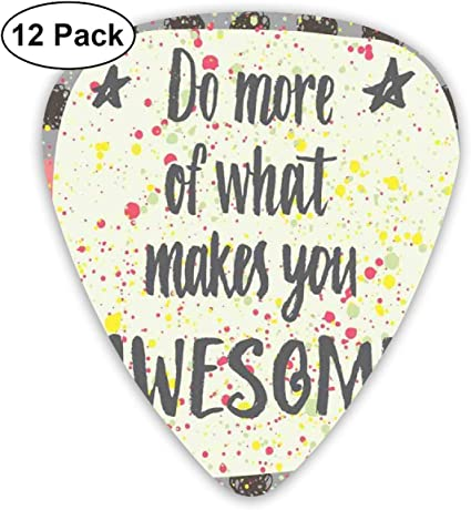 Guitar Picks 12-Pack,Do More Of What Makes You Awesome Hand ...