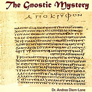 The Gnostic Mystery Audiobook