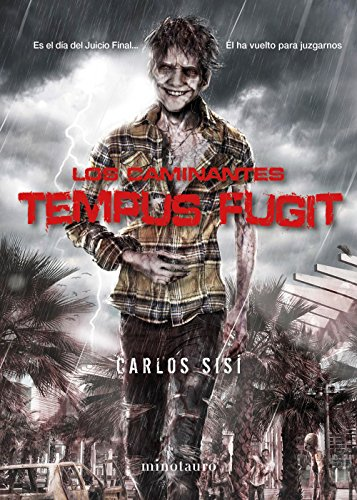 Los caminantes nº 05 Tempus fugit: Es el Día del Juicio Final... Él ha vuelto para juzgarnos (Terror)