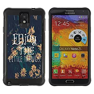 King Case@ Enjoy The Little Things Sunflower Text Rugged hybrid Protection Impact Case Cover For Note 3 Case ,N9000 Leather Case ,Leather for Note 3 ,Case for Note 3 ,Note 3 case