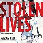 Stolen Lives: The Jade de Jong Investigations, Book 2   Jassy Mackenzie