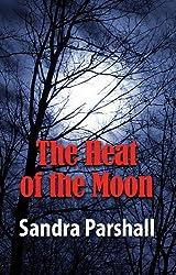 The Heat of the Moon: A Rachel Goddard Mystery #1 (Rachel Goddard Mysteries)