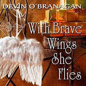 With Brave Wings She Flies Audiobook