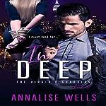 In Deep: The Virgin's Guardian, Volume 2 | Annalise Wells
