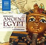 Ancient Egypt: The Glory of the Pharoahs (Naxos Junior Classics) (Naxos Junior Classics (Audio))