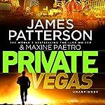 Private Vegas | James Patterson,Maxine Paetro
