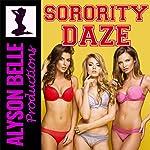 Sorority Daze: Gender Swapped Coeds | Alyson Belle