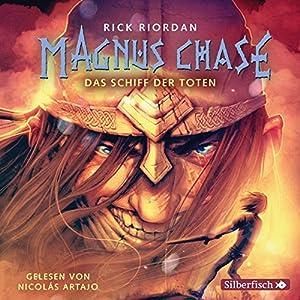 Das Schiff der Toten (Magnus Chase 3) Hörbuch