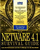 NetWare 4.1 Survival Guide, Kuo, Peter, 0672300478