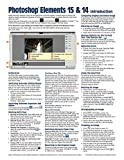 Adobe Photoshop Elements 15 (and 14) Introduction Quick Reference Guide (Cheat Sheet of Instructions, Tips & Shortcuts - Laminated Card)