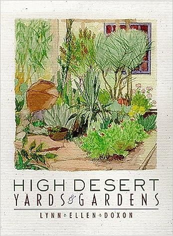 High Desert Yards And Gardens Lynn Ellen Doxon 9780826319104