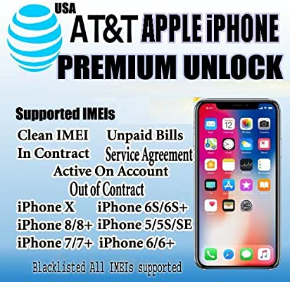 PREMIUM UNLOCK IPHONE X XR XS MAX 8 7 6S 5S AT/&T IMEI ACTIVE ON CUSTOMER ACCOUNT