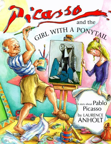 Picasso and the Girl with a Ponytail (Anholt's Artists) ebook