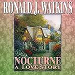 Nocturne: A Love Story | Ronald Watkins