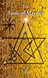 The Book of Marduk: The Pocket Anunnaki Devotional Companion