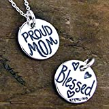 """Proud Mom Necklace - Blessed Charm Jewelry on Sterling Silver 18"""" Chain"""