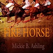 Fire Horse: Polo, Book 1 | Mickie B. Ashling