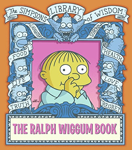 The Ralph Wiggum Book (Simpsons Library of -