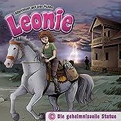 Die geheimnisvolle Statue (Leonie - Abenteuer auf vier Hufen 16) | Christian Mörken