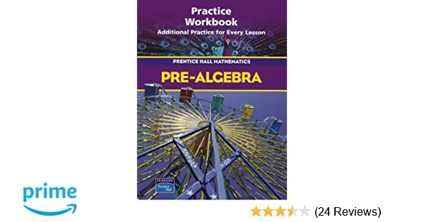 Pre algebra practice workbook prentice hall mathematics bass pre algebra practice workbook prentice hall mathematics bass 9780130379320 amazon books fandeluxe Gallery