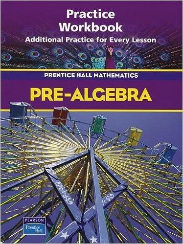 Pre algebra practice workbook prentice hall mathematics bass pre algebra practice workbook prentice hall mathematics workbook edition fandeluxe Gallery