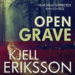 Open Grave: An Ann Lindell Mystery | Kjell Eriksson