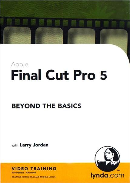 Final Cut Pro 5 Beyond the Basics (PC)