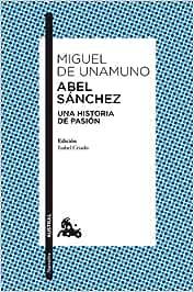 Abel Sánchez (Clásica): Amazon.es: Unamuno, Miguel de: Libros