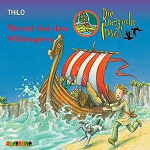 Verrat bei den Wikingern (Die magische Insel 1) Hörbuch