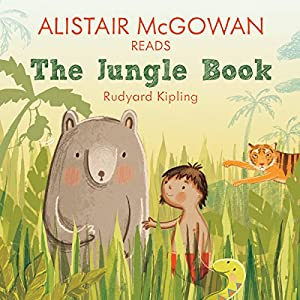Alistair McGowan reads The Jungle Book (Famous Fiction) Audiobook