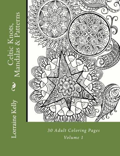 Celtic Knots, Mandalas & Patterns: 30 Adult Coloring Pages ()