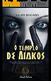 O Templo de Aiakos (Viagens na Ficção Livro 1)