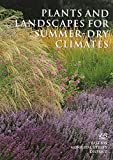Plants and Landscapes for Summer-Dry Climates of the San Francisco Bay Region 9780975323106