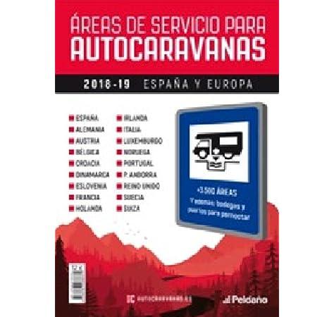 AREAS DE SERVICIO PARA AUTOCARAVANAS 2018-2019: Amazon.es ...