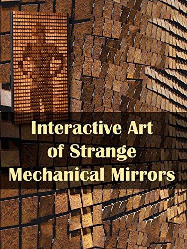 Silhouette Mirror (Interactive Art of Strange Mechanical)