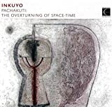 Pachakuti: The Overturning of Space-Time