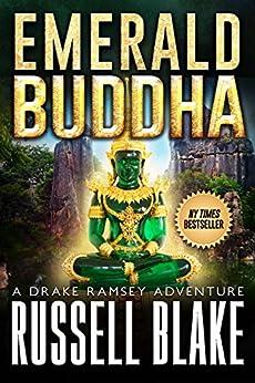 Emerald Buddha (Drake Ramsey Book 2) by [Blake, Russell]