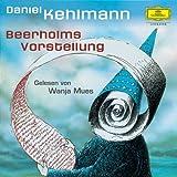 Daniel Kehlmann - Beerholms Vorstellung