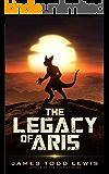 The Legacy of Aris (The Thurian Saga Book 10)