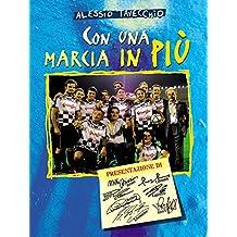 Con una marcia in più (Italian Edition)