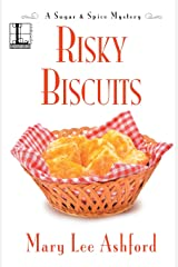 Risky Biscuits (A Sugar & Spice Mystery) Paperback