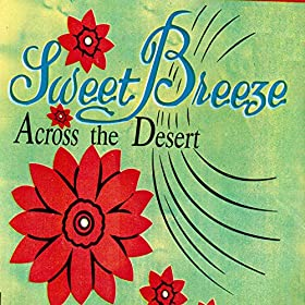 Sweet Breeze - Song Of The Breeze